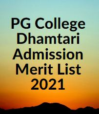 PG College DhamtariAdmission List 2021