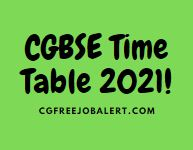 cgbse time table 2021
